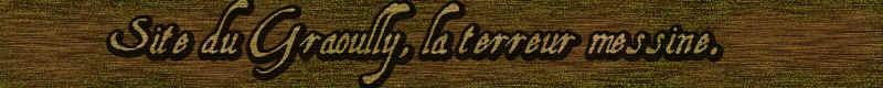Bannière du Graoully (Site de Boetz57)
